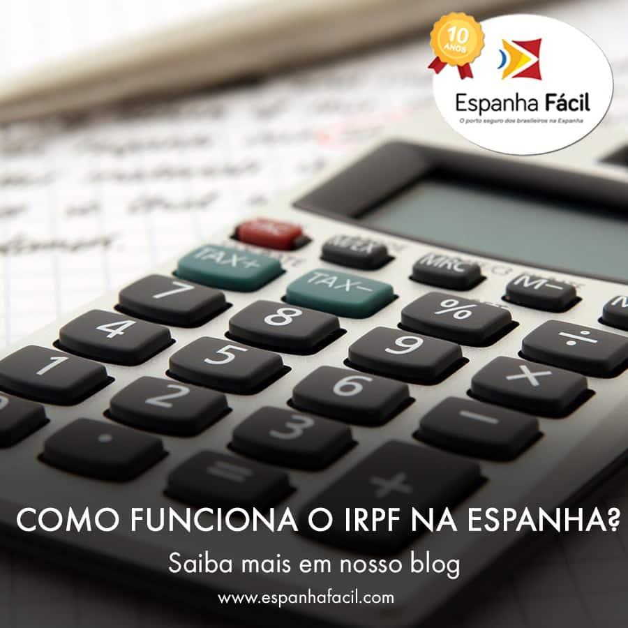 COMO FUNCIONA O IRPF NA ESPANHA