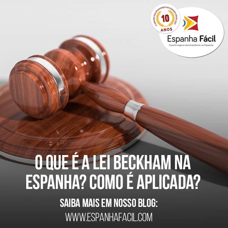 O que é a Lei Beckham na EspanhaComo é aplicada
