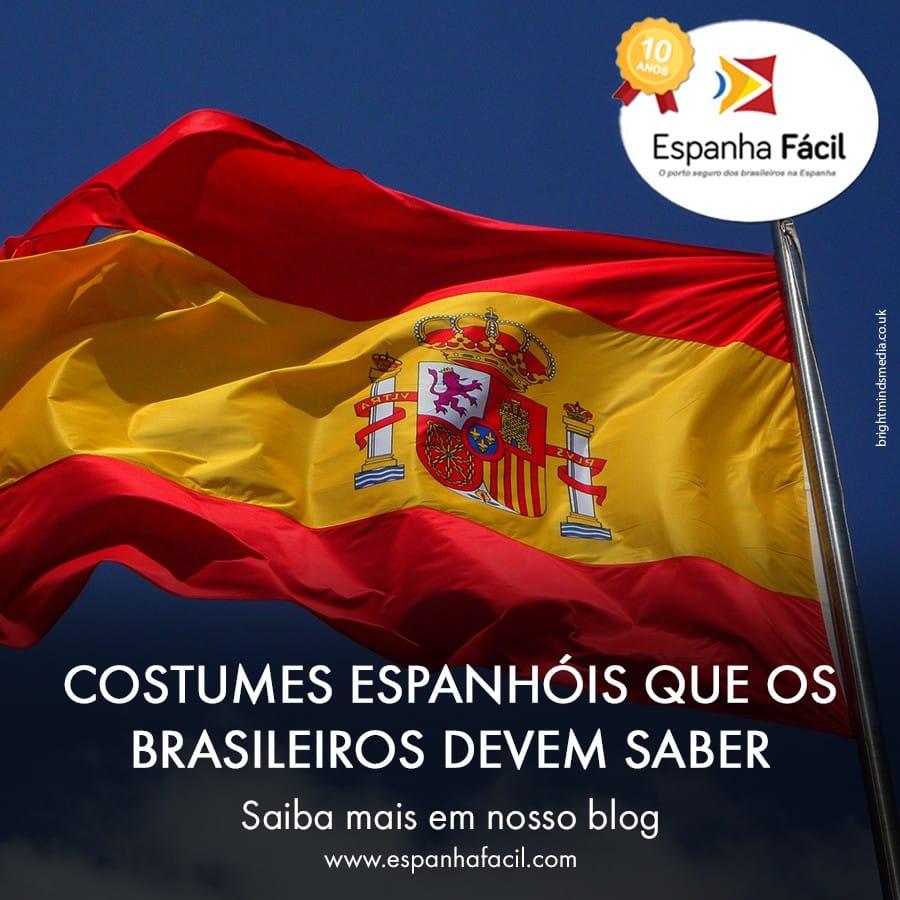 Costumes espanhóis que os brasileiros devem saber