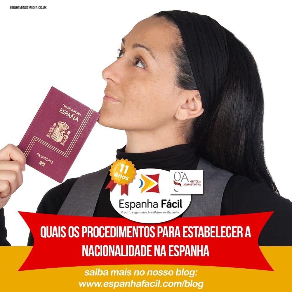 Quais-os-procedimentos-para-estabelecer-a-nacionalidade-na-Espanha