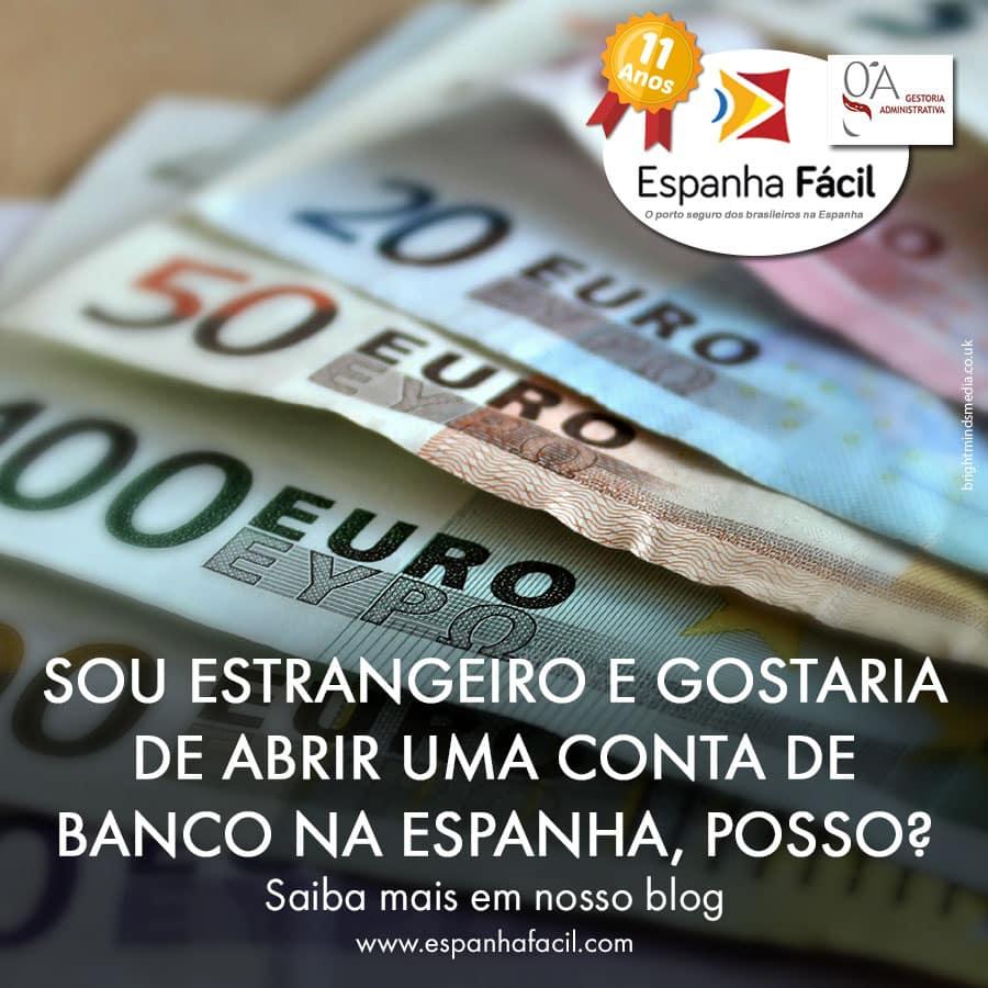 Sou-estrangeiro-e-gostaria-de-abrir-uma-conta-de-banco-na-Espanha,-posso--
