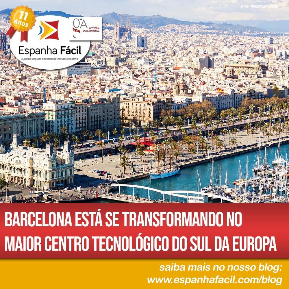 Barcelona está se transformando no maior centro tecnológico do sul da Europa