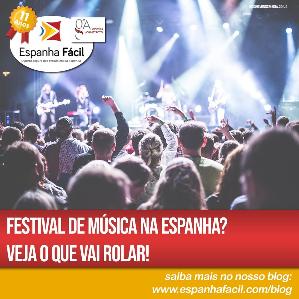 Festival de música na Espanha Veja o que vai rolar!