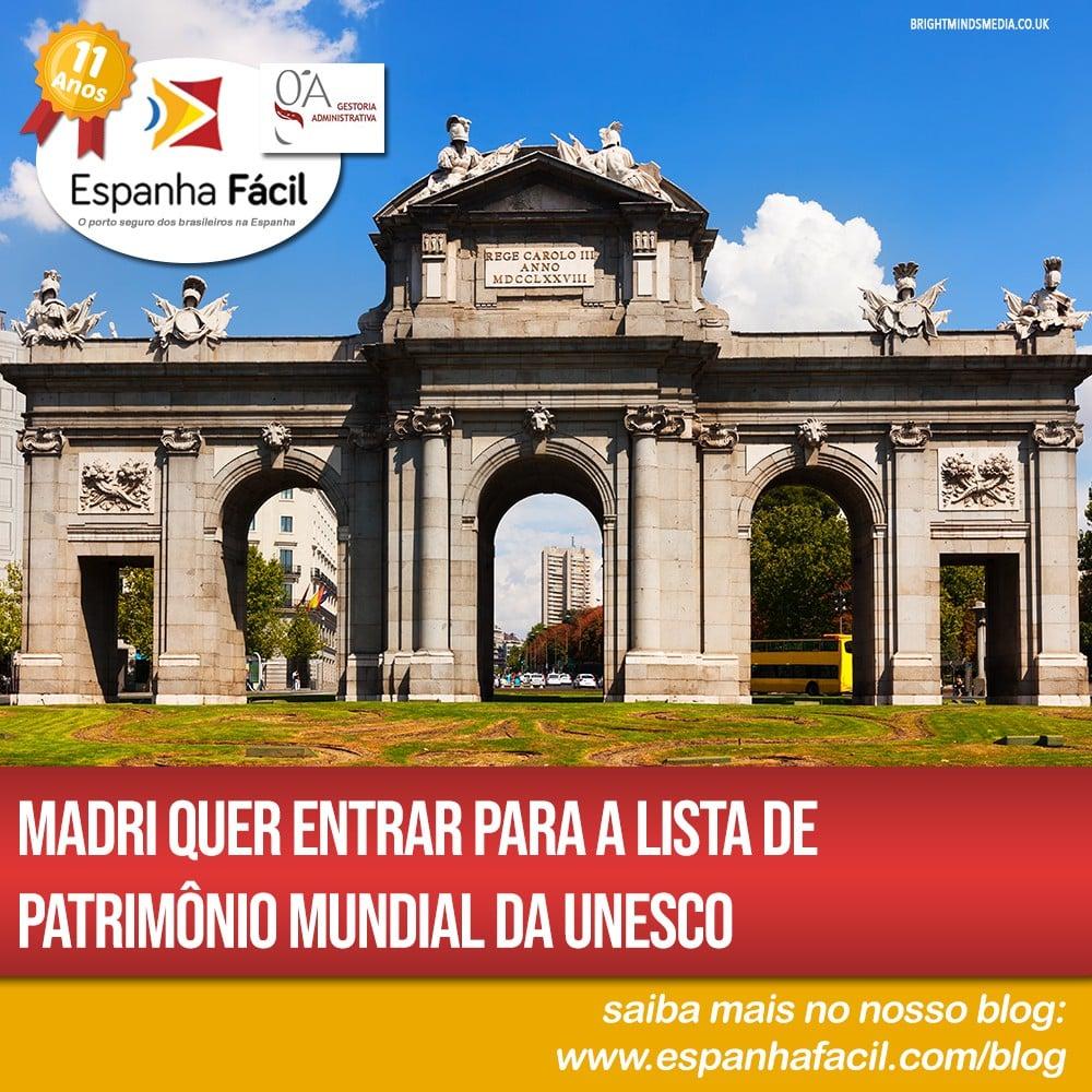 Madri quer entrar para a lista de Patrimônio Mundial da UNESCO