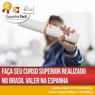 Homologação de Diploma Superior conseguido no Brasil na Espanha