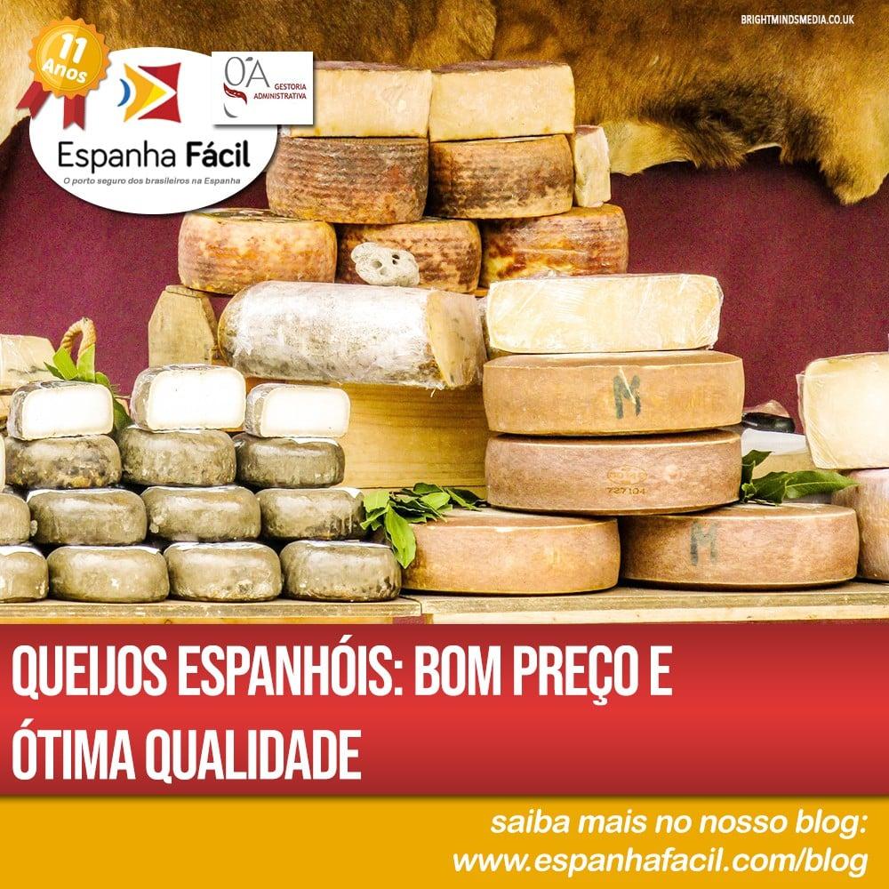 Queijos espanhóis Bom preço e Ótima Qualidade