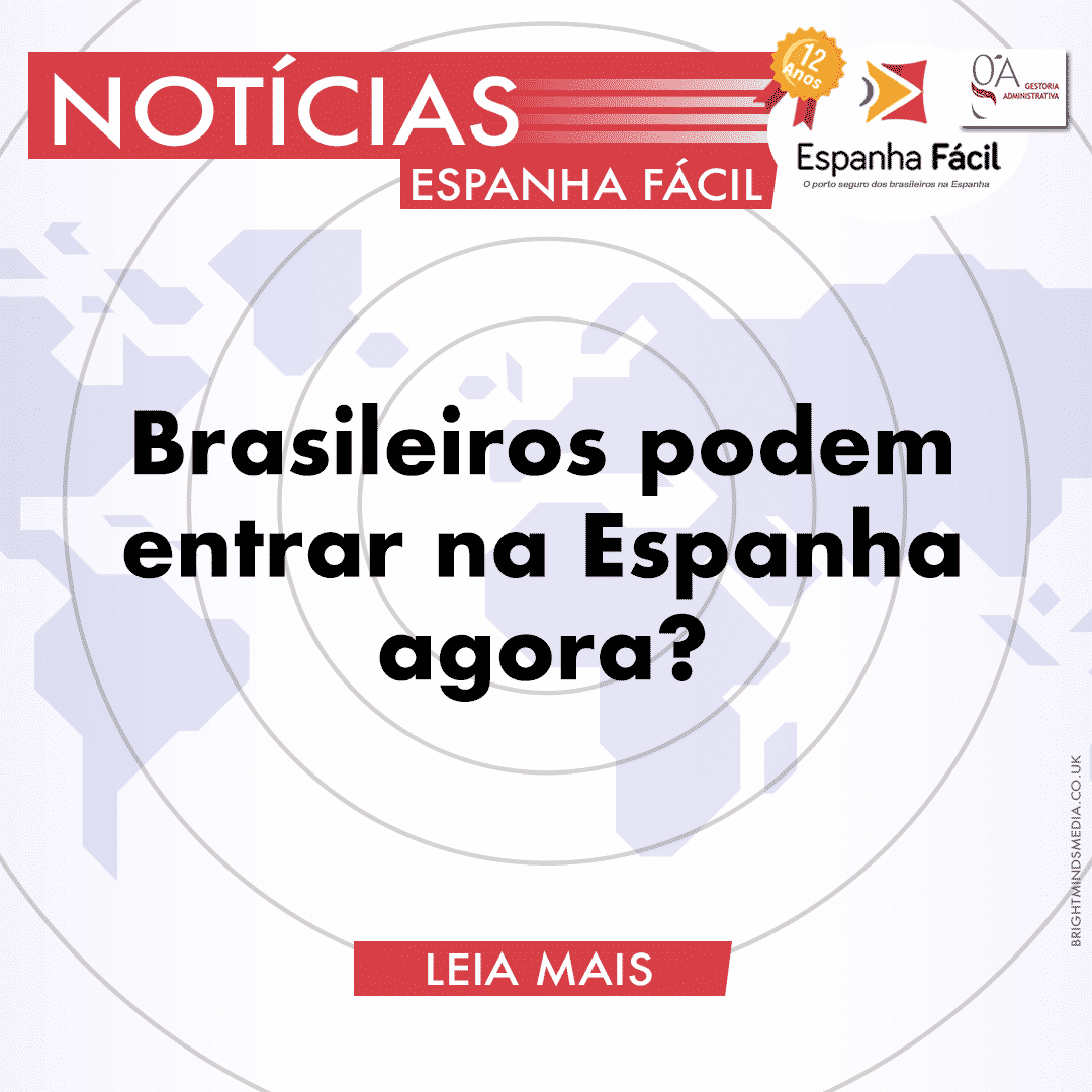 Brasileiros Podem Entrar na Espanha Agora ?