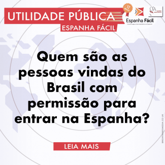 Quem são os Brasileiros com Permissão para Entrar na Espanha