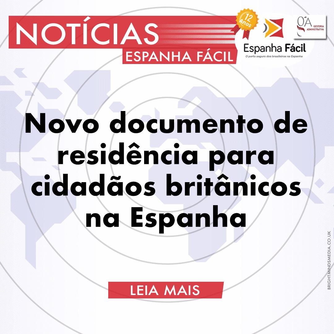 Novo Documento de Residência para Cidadãos Britânicos na Espanha