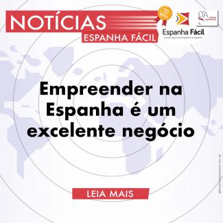 Empreender na Espanha é um Excelente Negócio