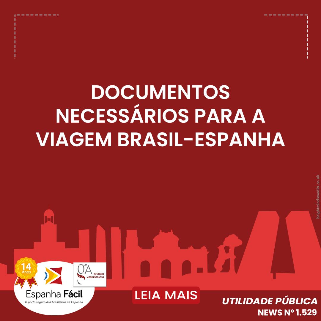 documentos necessários para a viagem brasil espanha